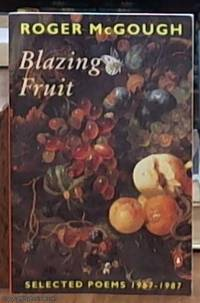 image of blazing fruit – selected poems 1967-1987