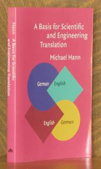 A Basis for Scientific and Engineering Translation: German-English-German