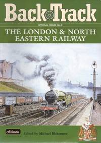 Back Track, Special Issue No 2: The London & North Eastern Railway