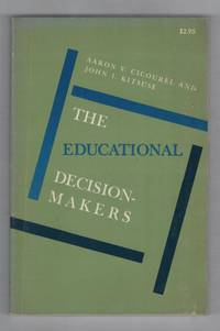 The Educational Decision-Makers