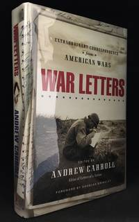 image of War Letters; Extraordinary Correspondence from American Wars