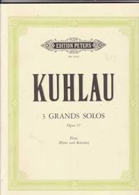 KUHLAU F. - 3 Grands Solos  Op.57 Flute (Flute and Klavier)