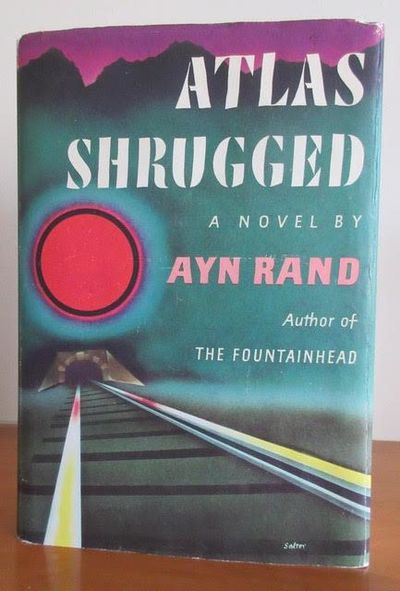 Atlas Shrugged By Ayn Rand 1st Edition 1957 From Quintessential Rare Books Llc And Biblio Com