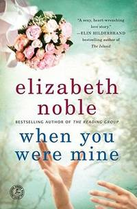 image of When You Were Mine: A Novel
