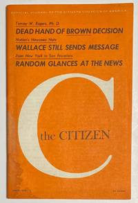 image of The Citizen: Official Journal of the Citizens Councils of America. April 1974