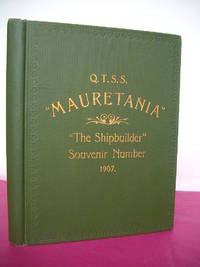 "The Cunard Express Liner ""Mauretania"" [The Shipbuilder Special Number]"