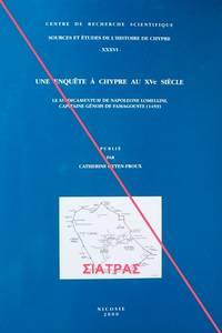 Une enquête à Chypre au XVe siècle: Le sindicamentum de Napoleone Lomellini, capitaine...