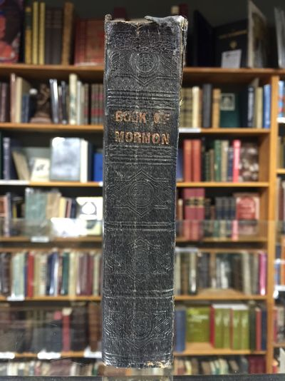 Orson Pratt. Smith, Joseph, Jun.. Book of Mormon 1849. Liverpool: Orson Pratt, 1849. 2nd European ed...