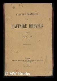 Histoire Sommaire De L'Affaire Dreyfus / Par R. L. M