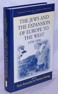 image of The Jews and the Expansion of Europe to the West, 1450-1800