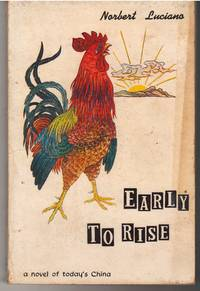 Early to Rise: A Novel of Today's China
