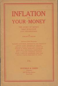 INFLATION AND YOUR MONEY:  The Story of Money That Everone Can Understand