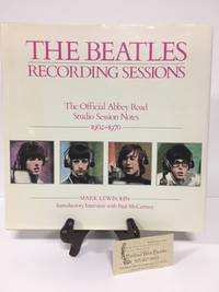 The Beatles Recording Sessions: The Official Abbey Road Studio Session Notes 1962-1970 by  Mark Lewisohn - First Edition - 1988 - from Barbed Wire Books and Biblio.com
