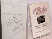 American commander in Spain; Robert Hale Merriman and the Abraham Lincoln Brigade