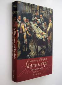 A dictionary of English manuscript terminology, 1450 to 2000
