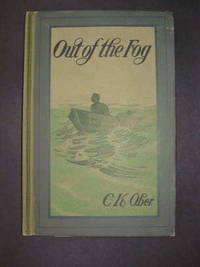 Out of the Fog; A Story of the Sea