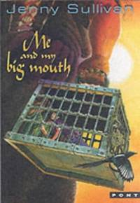 Me and My Big Mouth (Books of Tanith)