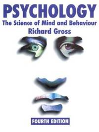 image of Psychology : The Science of Mind and Behaviour