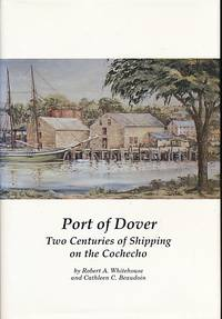 Port of Dover. Two Centuries of Shipping on the Cochecho
