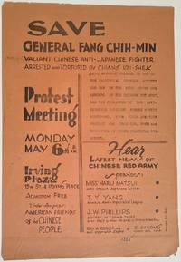 image of Save General Fang Chih-Min, valiant Chinese anti-Japanese fighter arrested and tortured by Chiang Kai-Shek... Protest Meeting... Hear latest news of Chinese Red Army [handbill]
