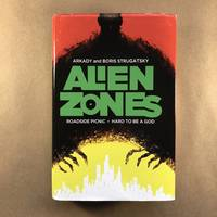 image of Alien Zones: Roadside Picnic / Hard to Be a God