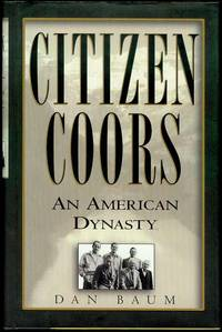 image of Citizen Coors: An American Dynasty