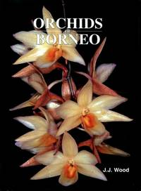 Orchids of Borneo, Volume 3 : Dendrobium, Dendrochilum and Others