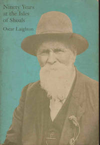 Ninety Years at the Isles of Shoals by  Oscar Laighton - Paperback - Reprint - 1971 - from Books Online Plus (SKU: 12174)
