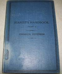 Pianists' Handbook: A Theoretic Companion to Practice Part I