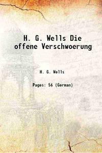 H. G. Wells Die offene Verschwoerung [Hardcover] by H. G. Wells - Hardcover - 2016 - from Gyan Books (SKU: 1111003460827)