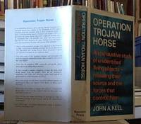 image of Operation Trojan Horse; an Exhaustive Study of Unidentified Flying Objects – Revealing Their Source and the Forces That Control Them