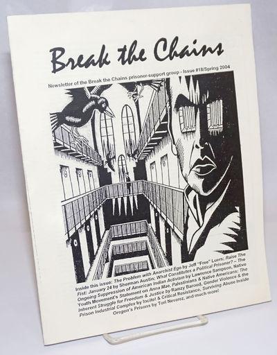 Eugene: Break the Chains, 2004. p., stapled wraps, 8.5 x 11 inches, illus., wraps worn else very goo...