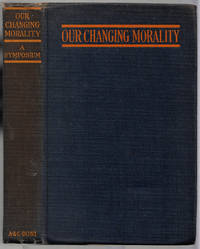 Our Changing Morality: A Symposium
