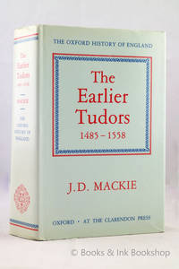 The Earlier Tudors 1485-1558 (The Oxford History of England)