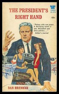 THE PRESIDENT'S RIGHT HAND