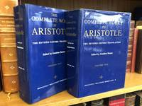 THE COMPLETE WORKS OF ARISTOTLE [TWO VOLUMES]