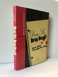 Dear Sir, Drop Dead!