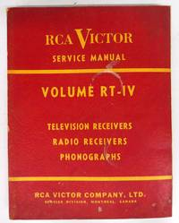 image of RCA Victor Service Data Volume RT- IV: Television receivers, radio receivers, phonographs