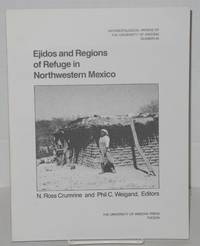 Ejidos and regions of refuge in Northwestern Mexico