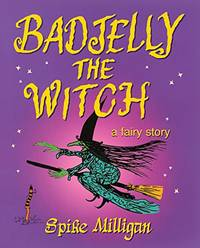 image of Badjelly The Witch: A Fairy Story