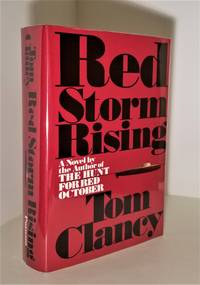 Red Storm Rising {Signed True First Edition; Fine/Very Fine}