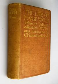 The life of Mansie Wauch : tailor in Dalkeith