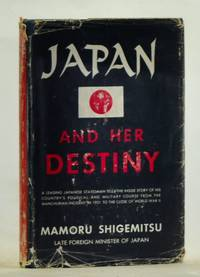 image of Japan and Her Destiny:  My Struggle for Peace