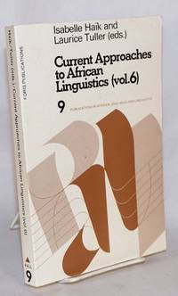 image of Current Approaches to African Linguistics (vol. 6)