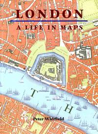 image of London: A Life in Maps