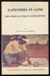 Tapestries in Sand ;  The Spirit of Indian Sandpainting  The Spirit of  Indian Sandpainting