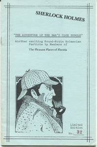 The Adventure of the Bar's Clue Bungle. Another exciting Round-Robin Holmesian Pastiche by...