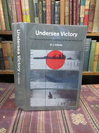 image of Undersea Victory, the Influence of Submarine Operations on the War in the Pacific