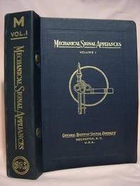 MECHANICAL SIGNAL APPLIANCES VOLUME 1; GENERAL RAILWAY SIGNAL COMPANY