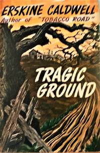 Tragic Ground by  Erskine Caldwell - 1st Edition Later Printing - 1944 - from Book Quest (SKU: 495)